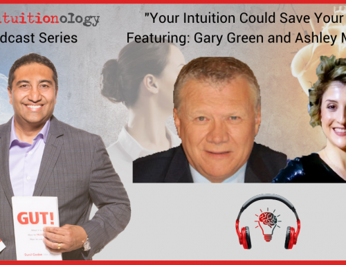 Episode 5 – Your Intuition Could Save Your Life
